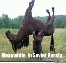 Carry On Meme - in soviet russia you carry horse by lakers642 meme center