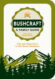 Bush Craft For Kids Bushcraft For Kids Summersdale