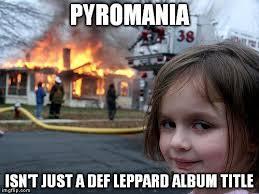 Def Meme - disaster girl meme imgflip