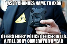 Camera Meme - axon offers free body cameras to every u s police officer memenews