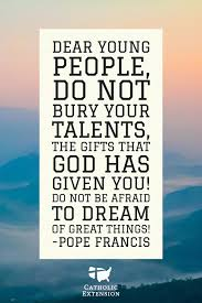 motivational quotes thanksgiving a great motivational quote from pope francis catholic