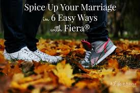 up your marriage in 6 easy ways with fiera