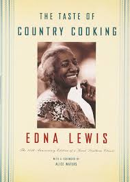the taste of country cooking 30th anniversary edition edna lewis