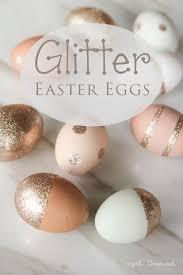 glitter easter eggs diy easter eggs no dye ideas easter egg and tutorials
