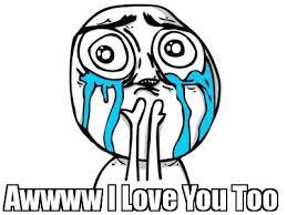 Love You Too Meme - meme maker awwww i love you too