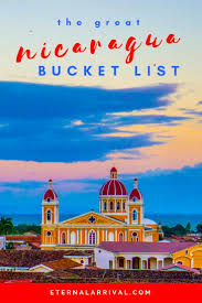the nicaragua bucket list 25 epic things to do in nicaragua
