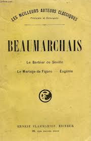 le mariage de figaro beaumarchais theatre de beaumarchais le barbier de seville suivi de le mariage