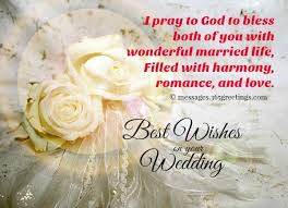 wedding wishes for and in congratulation marriage wishes wedding wishes and messages