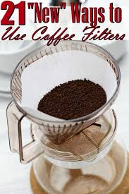 coffee filter uses don t toss those unused coffee filters find a new use for them