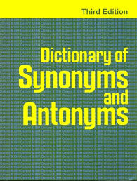 Meaning Of Antonym And Synonym Dictionary Of Synonyms And Antonyms 3rd Ed By Oxford U0026 Ibh