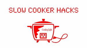 slow cooker hacks cooking light youtube