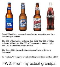 miller lite vs bud light bud light bud light four ceos of beer companies are having a meeting