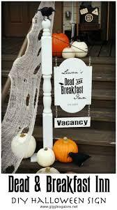 make adead u0026 breakfast inn diy halloween sign for your front