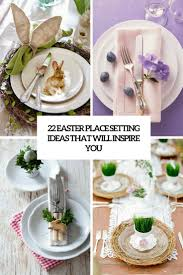 place settings 22 easter place setting ideas that will inspire you shelterness