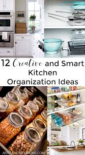 12 creative and smart kitchen organization ideas artful homemaking