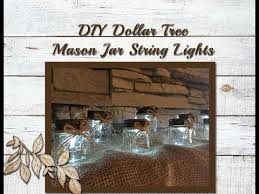 Mason Jar String Lights Diy Dollar Tree Mason Jar String Lights Youtube