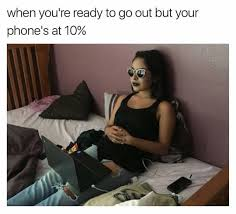 Phone Dry Meme - 10 iphone memes 6 when your phone battery is lower than 10