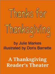 thanks for thanksgiving by julie markes a thanksgiving reader s
