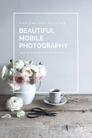 Make Beautiful by 5 Editing Apps To Create Beautiful Mobile Photography Hannah