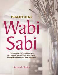 practical wabi sabi by simon brown waterstones