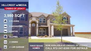 First Texas Homes Hillcrest Floor Plan Now Available 4213 Rainwater Creek Way Celina Tx 75078 For