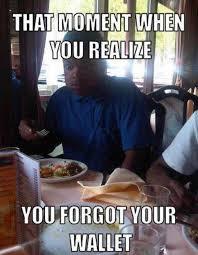 Meme Wallet - funny memes when you forgot your wallet humor pinterest funny