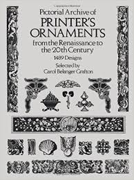pictorial archive of printer s ornaments from the renaissance to