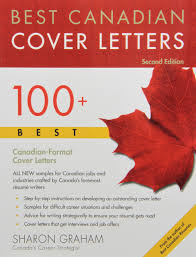 Format Resume Cover Letter by Best Canadian Cover Letters 100 Best Canadian Format Cover
