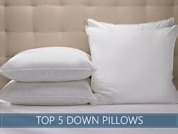 highest rated bed pillows the 5 highest rated down pillows available in 2018 reviews ratings