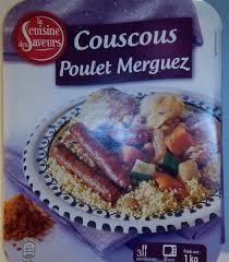 la cuisine des saveurs couscous poulet merguez la cuisine des saveurs 1 kg 3 personnes