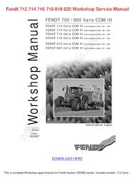fendt 712 714 716 718 818 820 workshop servic by tanyasprouse issuu