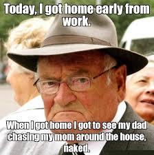 Old Guy Meme - old man meme home naked memes comics pinterest meme and