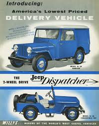 vintage jeep ad 1956 jeep willys dispatcher ad classic cars today online