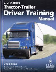 tractor trailer driving training manual j j keller u0026 associates