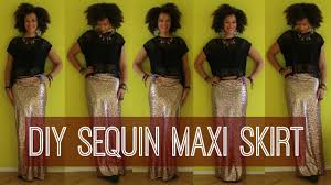 sequin skirt how to make a sequin maxi skirt in 10 min easy
