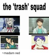 Madam Meme - the trash squad madam red meme on me me