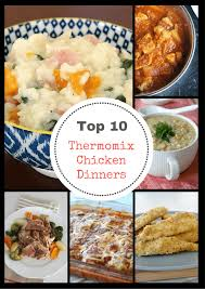 thermomix cuisine top 10 thermomix chicken dinners thermobliss