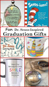 gift ideas for graduation dr seuss graduation gift ideas there s just one