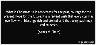 what is it is tenderness for the past courage for the