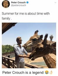 Peter Crouch Meme - peter crouch summer for me is about time with family peter crouch is