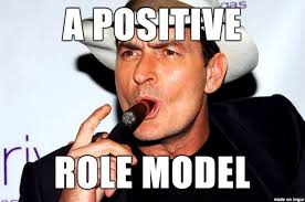 Model Meme - charlie sheen a positive role model meme on imgur