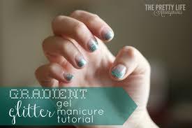 gradient glitter gel nails tutorial the pretty life girls