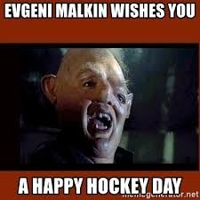 Hockey Meme Generator - evgeni malkin wishes you a happy hockey day sloth goonies meme
