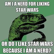 Star Wars Nerd Meme - star wars nerd funny star wars meme