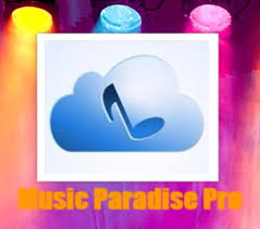paradise pro apk paradise pro apk for android free mp3 downloader