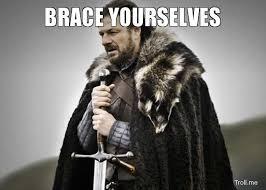 Brace Meme - brace yourselves blank template imgflip
