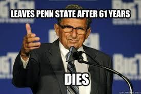 Penn State Memes - bcb7a8e00aaaa678fe2ea05ad0749618fb0a374fa7db2bb650b2a6687692b9bb jpg