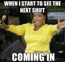 Next Meme - nursing meme next shift i scream you scream we all scream for