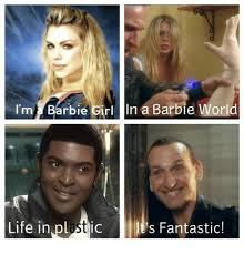 I M A Barbie Girl Meme - 25 best memes about barbie girls barbie girls memes