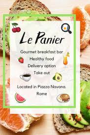 breakfast lovers rejoice le panier in rome offers healthy food